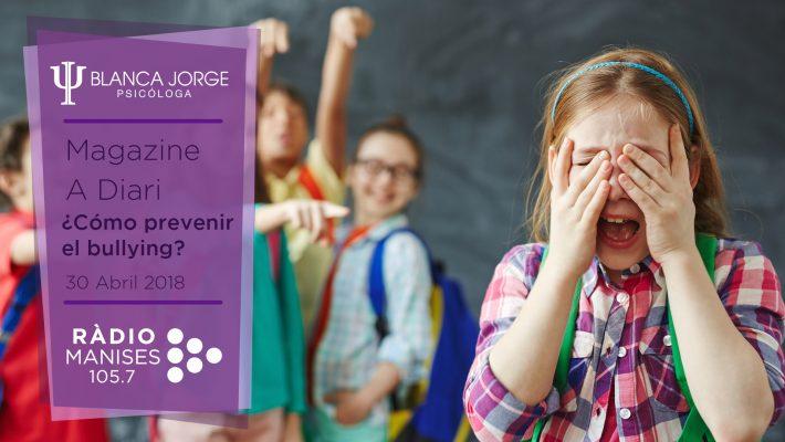 Como prevenir el Bullying | Podcast de psicología con Blanca Jorge en Radio Manises