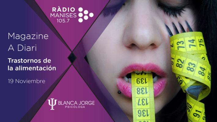 Trastornos de la alimentación | Podcast de psicología con Blanca Jorge en Radio Manises